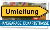 Hanggarage Dukartstrasse - Baufeld ab 30. Mai 2016 gesperrt!