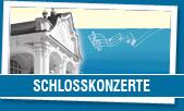 Schlosskonzerte Steyr - 17. Juni bis 26. August 2016 - Schloss Lamberg